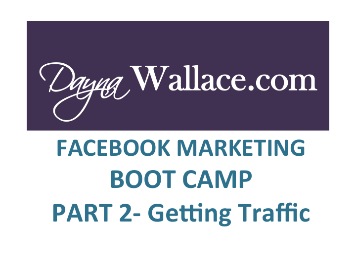 Facebook Marketing Boot Camp Part 2