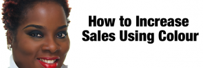 Blog Post Image - How to Increase Sales Using Colour
